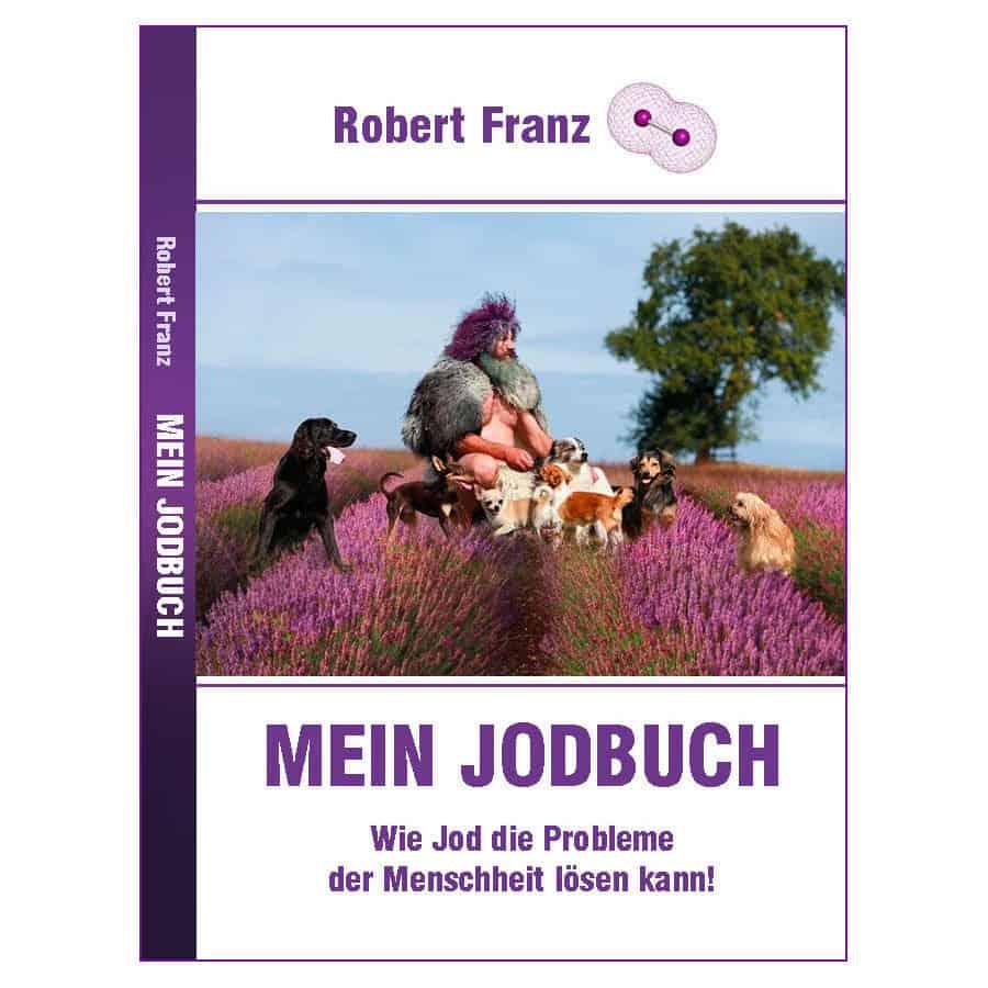 Mein Jodbuch, Robert Franz
