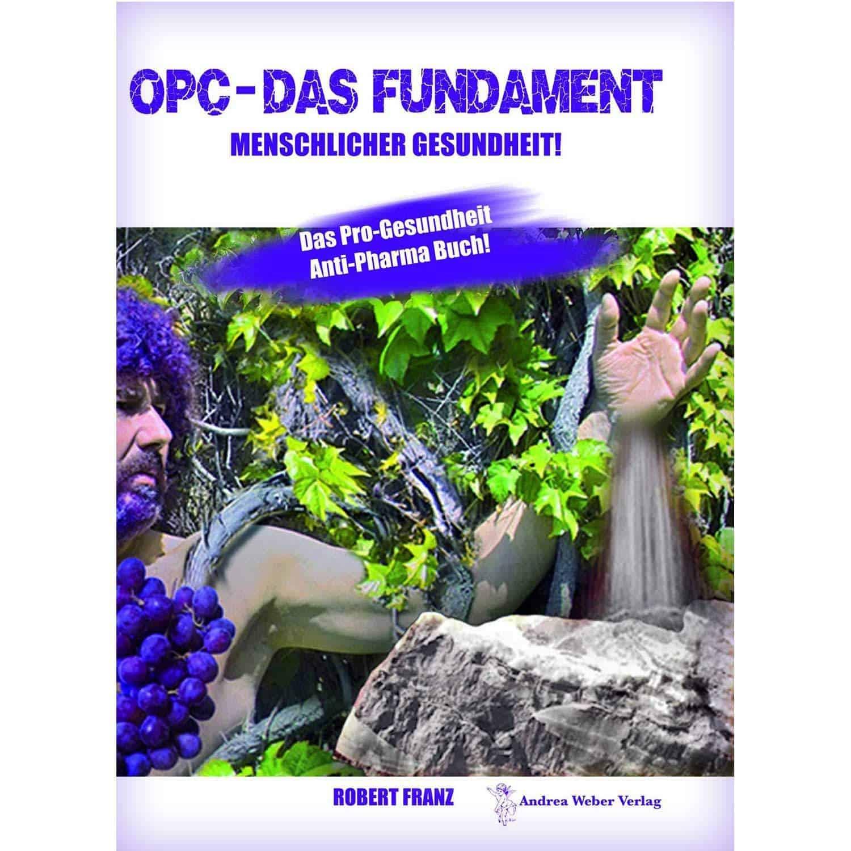 OPC – Das Fundament menschlicher Gesundheit, Robert Franz