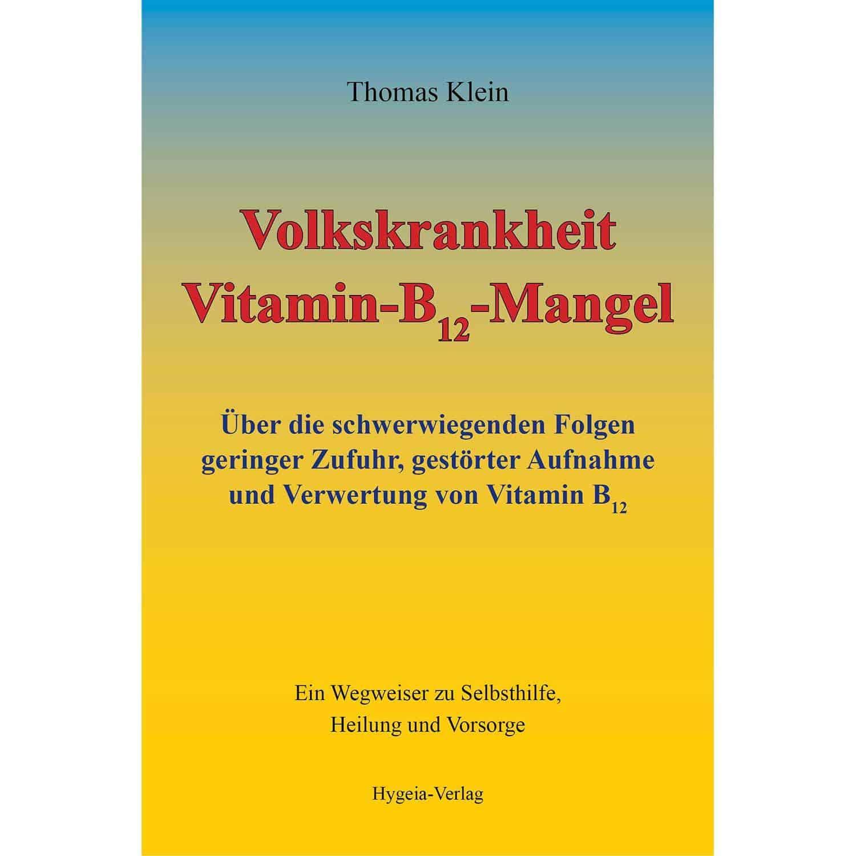 Volkskrankheit Vitamin-B12-Mangel, Thomas Klein