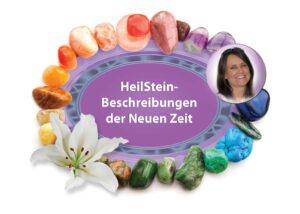 HANDBUCH HeilSteinBeschreibungen der Neuen Zeit von Eva Asamai Hutterer